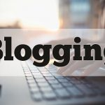 The Benefits of Blogging for Social Marketing and Personal Branding